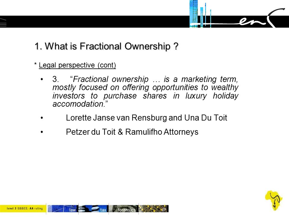 1. What is Fractional Ownership * Legal perspective (cont)