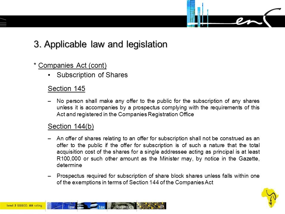 3. Applicable law and legislation * Companies Act (cont)