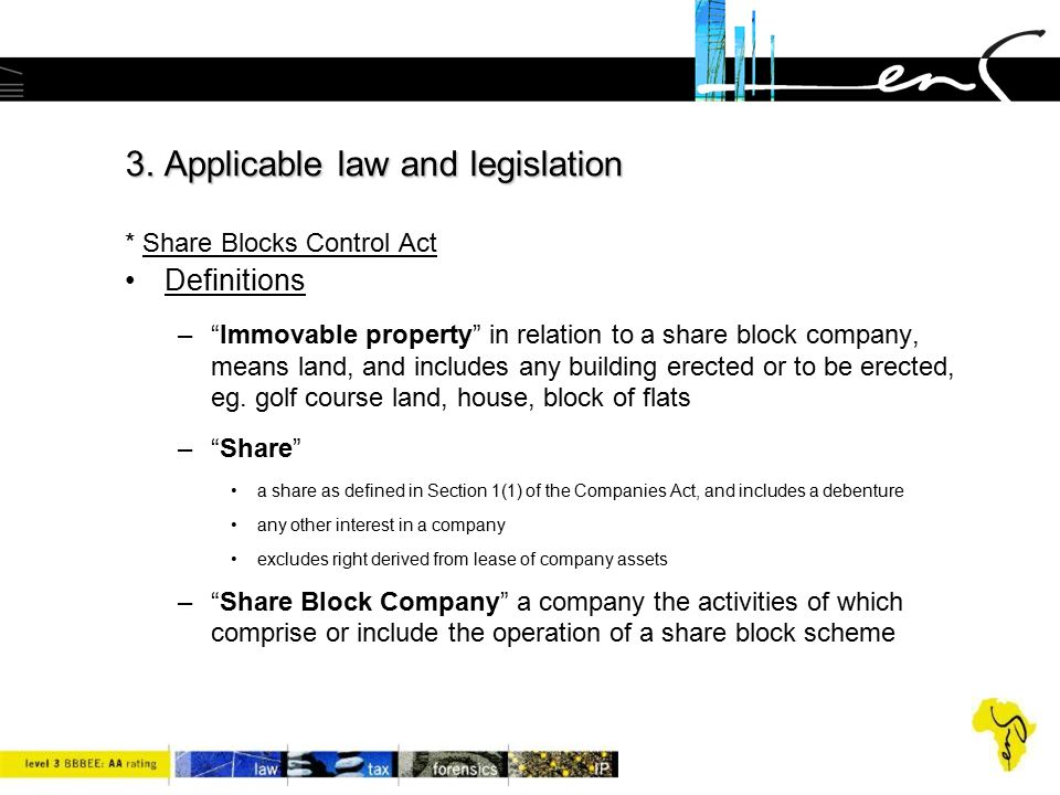 3. Applicable law and legislation * Share Blocks Control Act