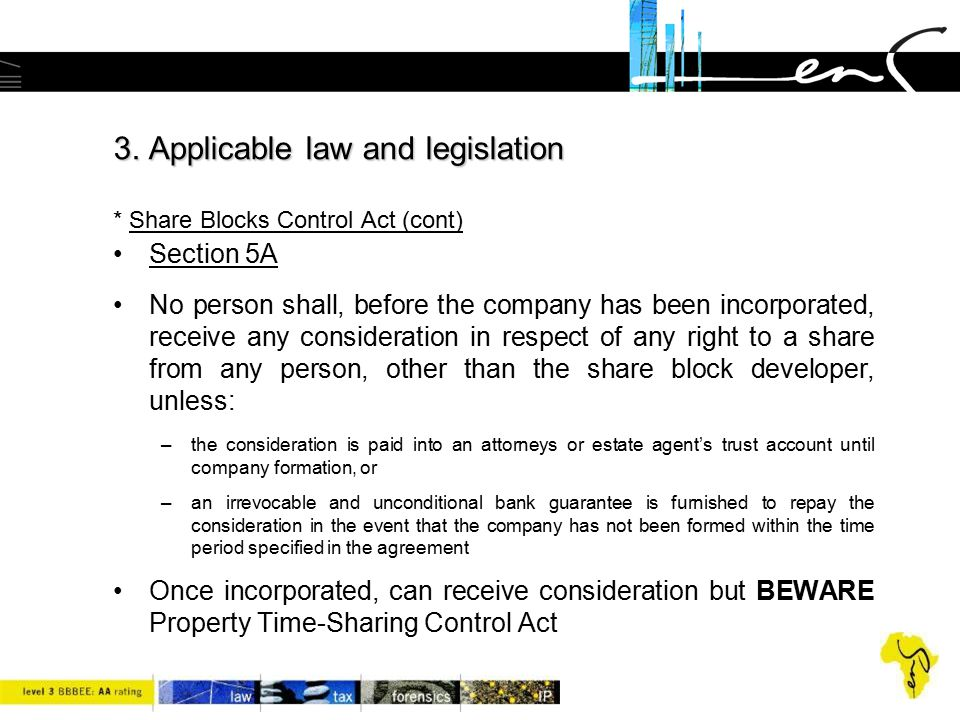 3. Applicable law and legislation * Share Blocks Control Act (cont)