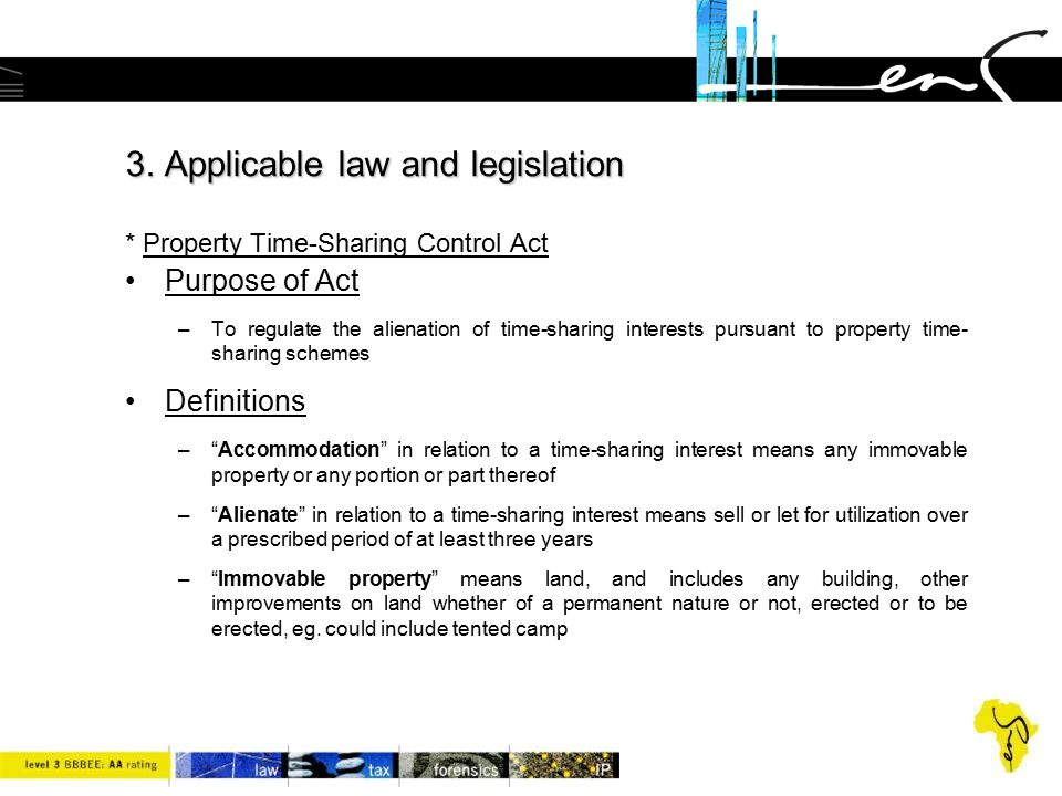 3. Applicable law and legislation * Property Time-Sharing Control Act