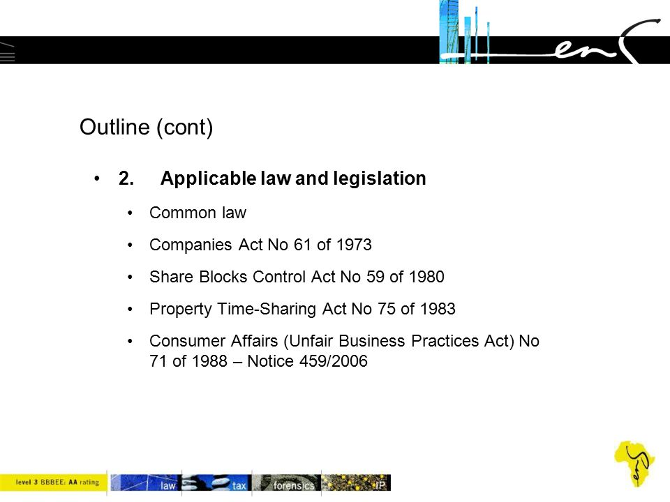 Outline (cont) 2. Applicable law and legislation Common law