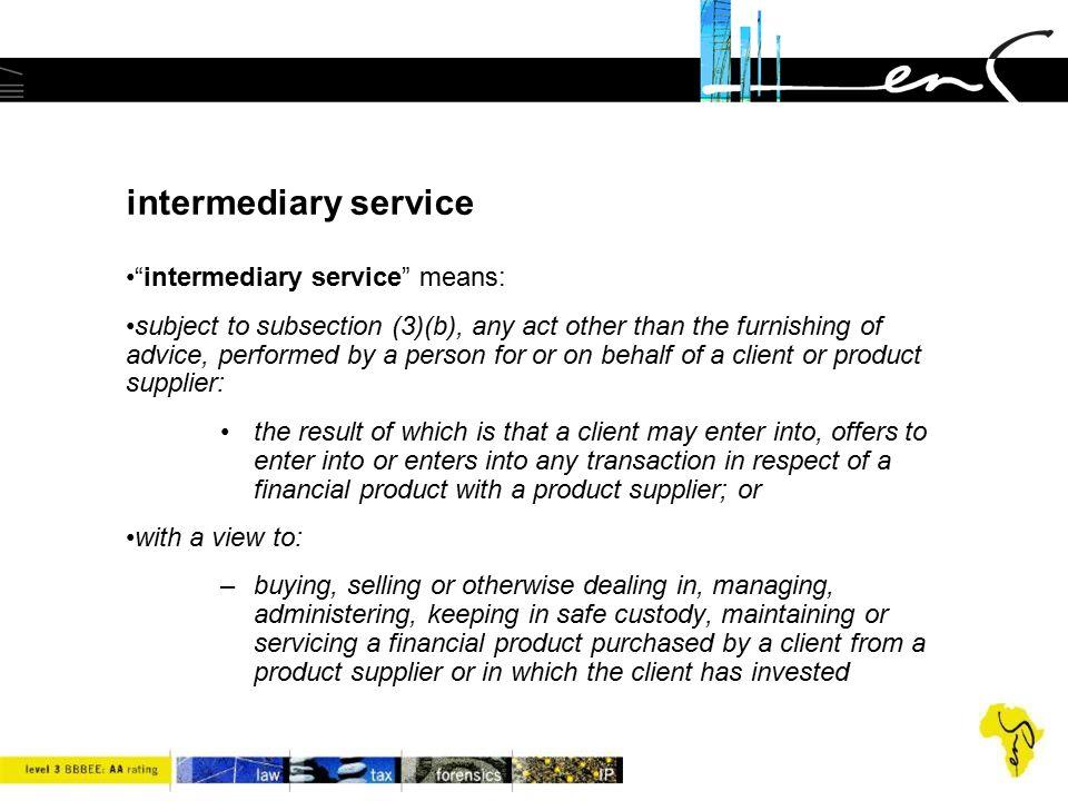 intermediary service intermediary service means: