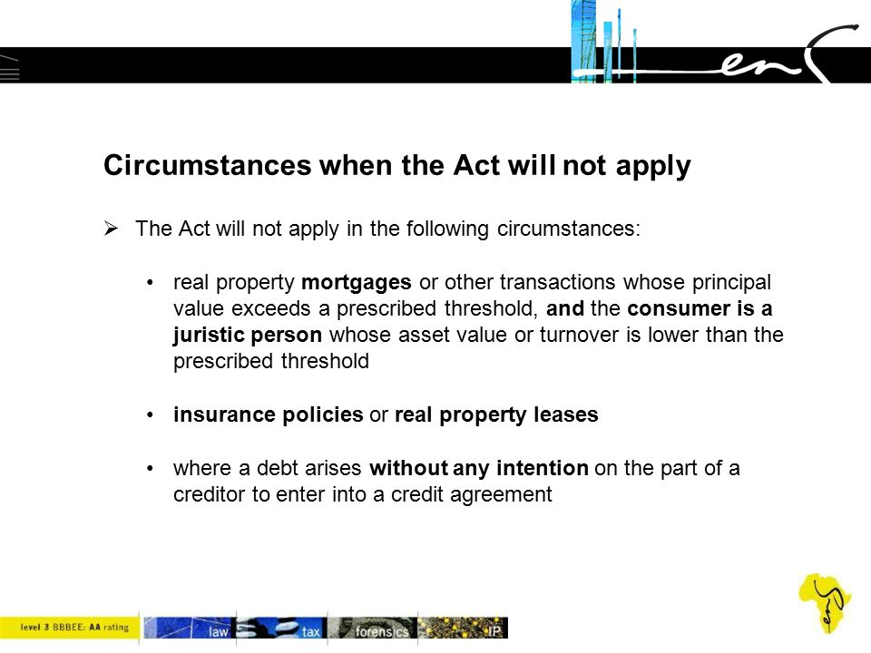 Circumstances when the Act will not apply