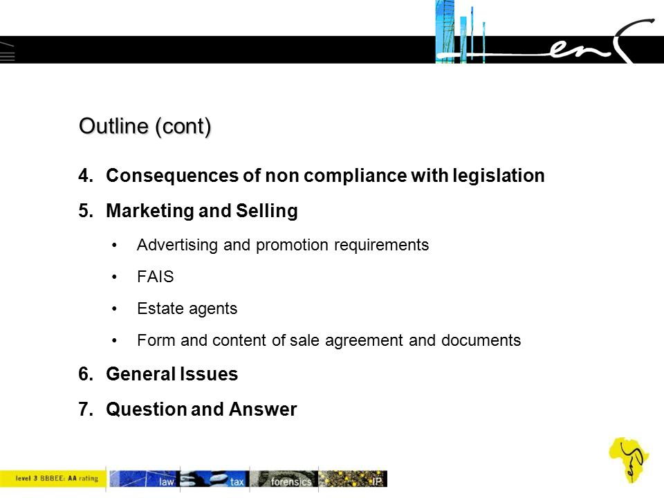Outline (cont) Consequences of non compliance with legislation