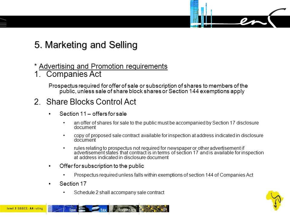 5. Marketing and Selling * Advertising and Promotion requirements