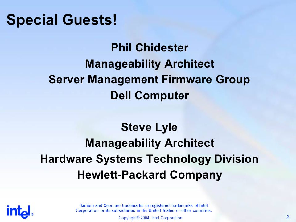 Special Guests! Phil Chidester Manageability Architect