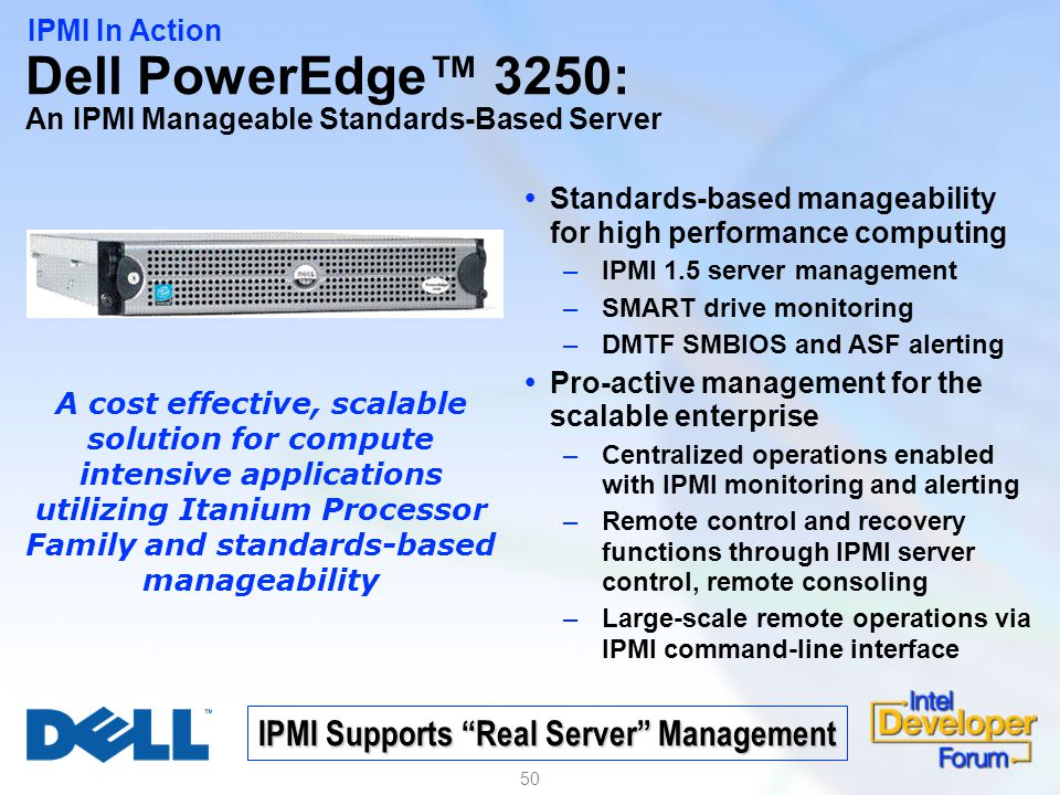Dell PowerEdge™ 3250: An IPMI Manageable Standards-Based Server