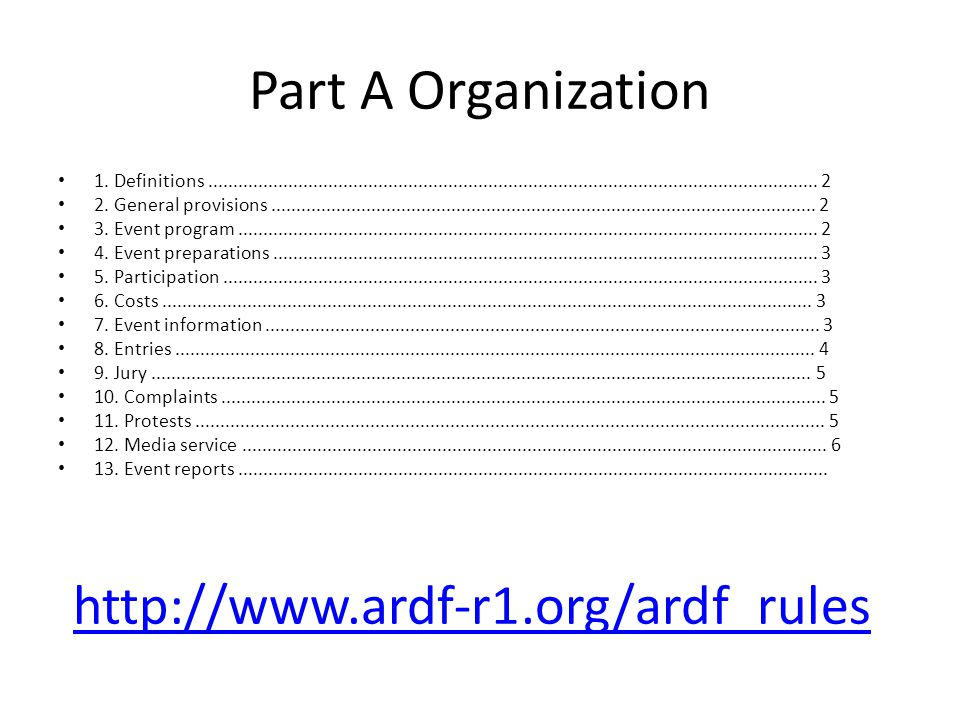 Part A Organization http://www.ardf-r1.org/ardf_rules