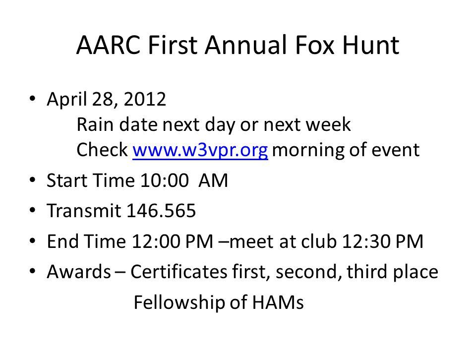 AARC First Annual Fox Hunt