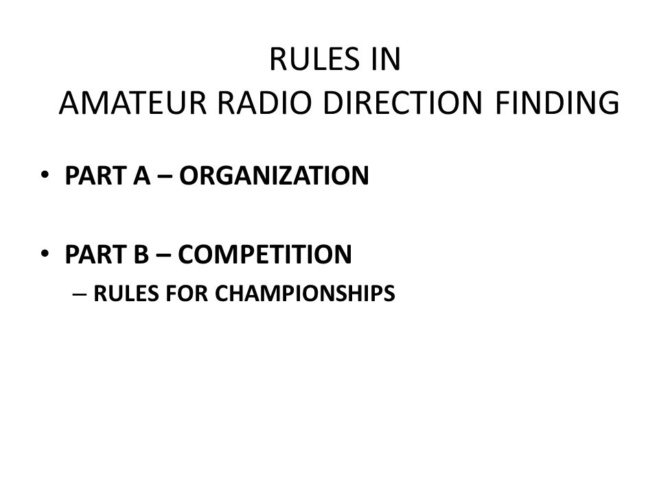 RULES IN AMATEUR RADIO DIRECTION FINDING