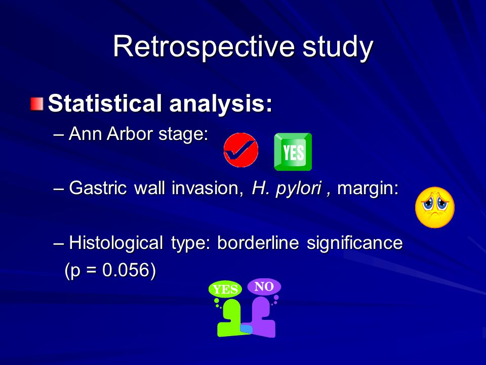 Retrospective study Statistical analysis: Ann Arbor stage: