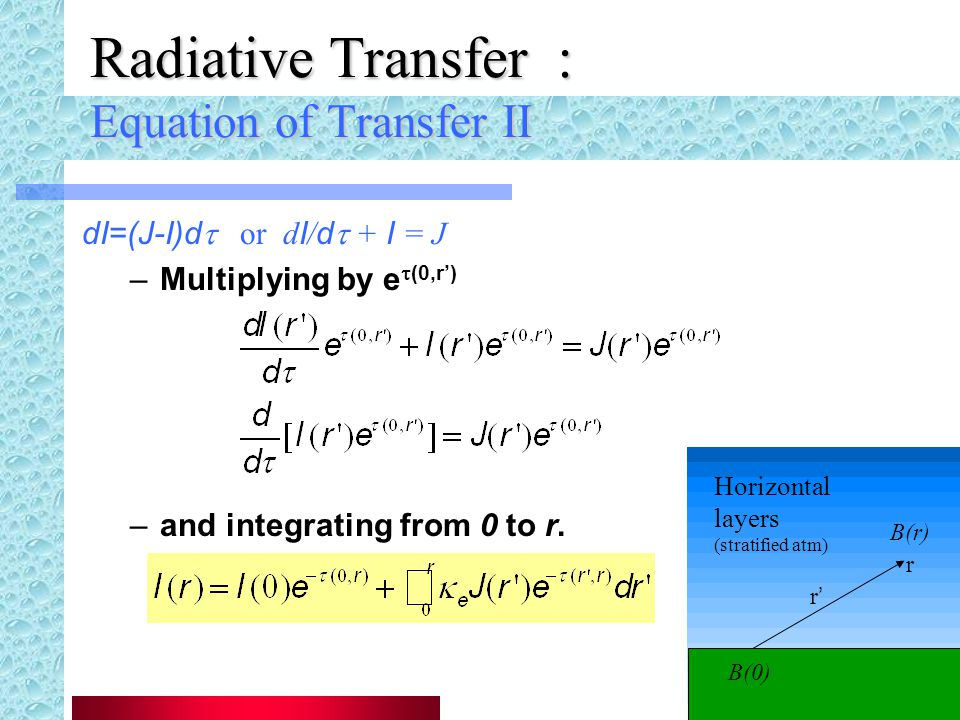 Radiative Transfer : Equation of Transfer II