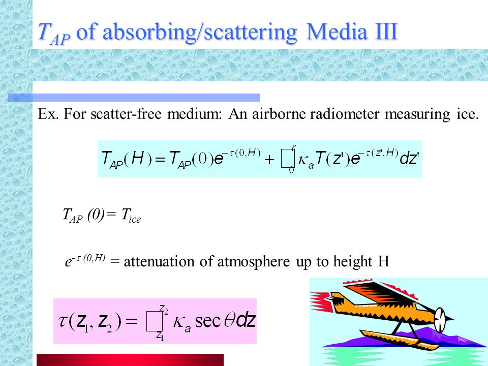 TAP of absorbing/scattering Media III