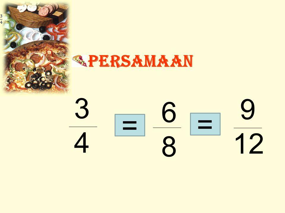 persamaan 3 4 9 12 6 8 = =
