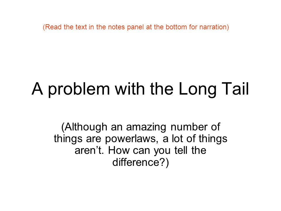 A problem with the Long Tail