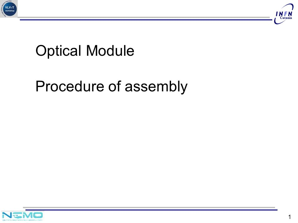 Optical Module Procedure of assembly