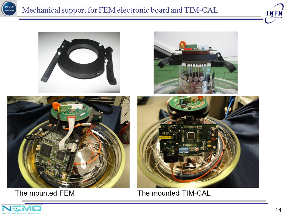 Mechanical support for FEM electronic board and TIM-CAL