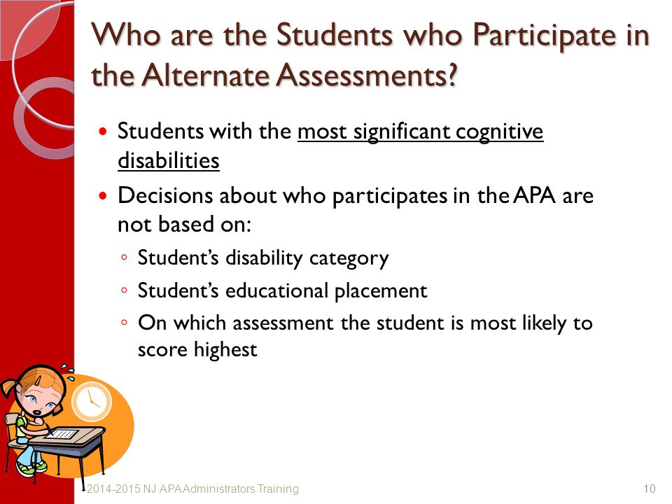 Who are the Students who Participate in the Alternate Assessments