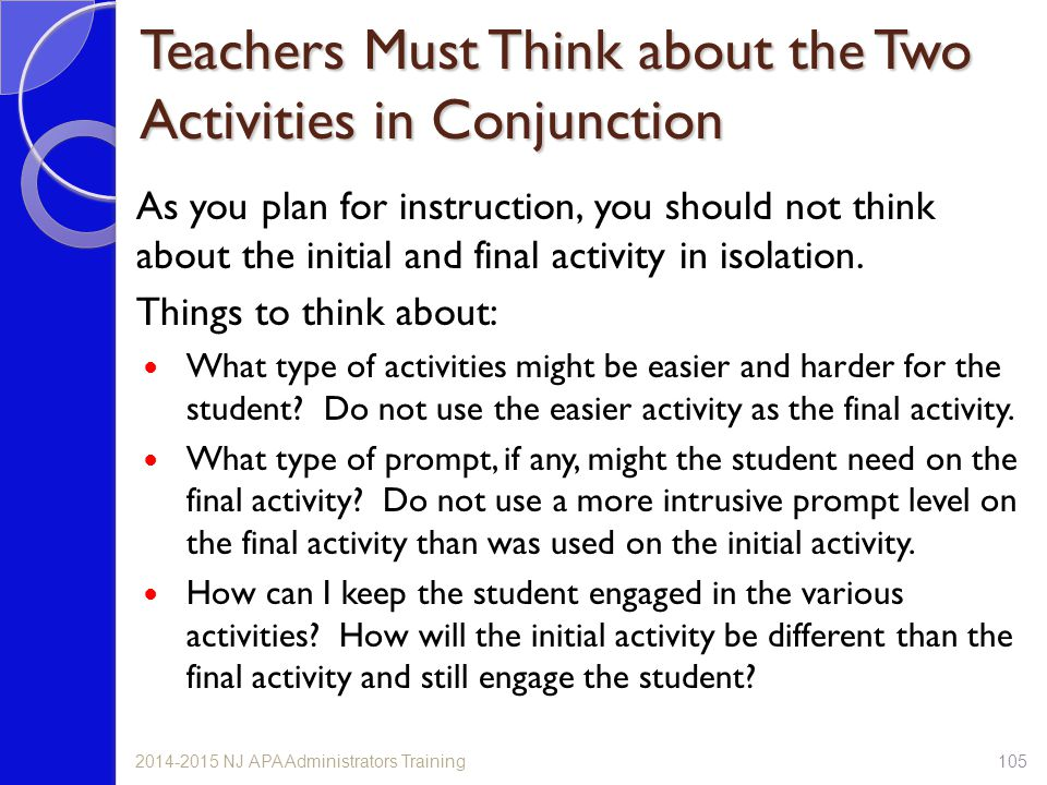 Teachers Must Think about the Two Activities in Conjunction