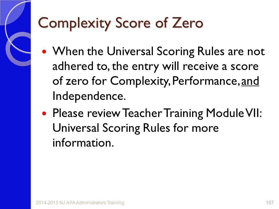 Complexity Score of Zero