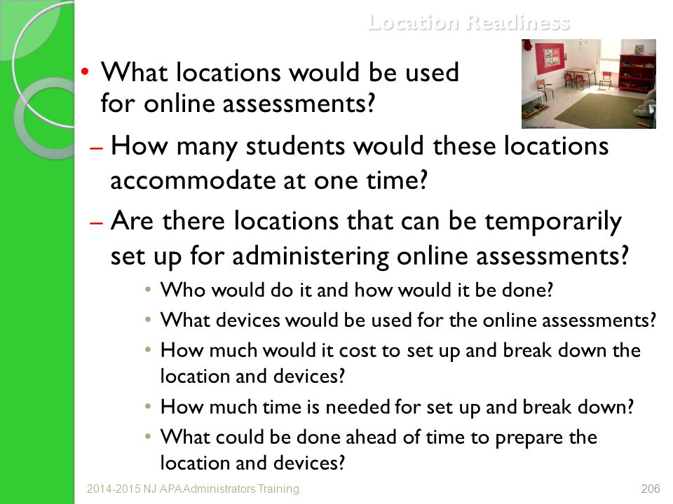 What locations would be used for online assessments