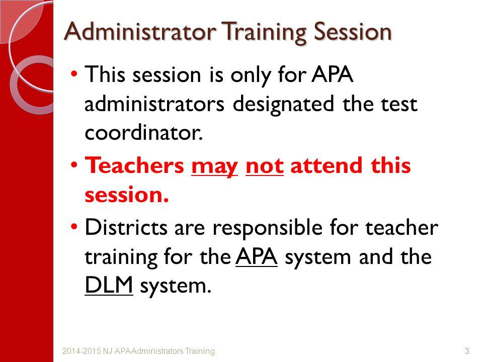 Administrator Training Session