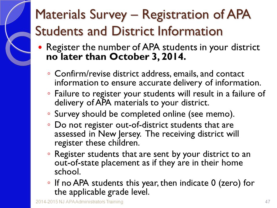 Materials Survey – Registration of APA Students and District Information