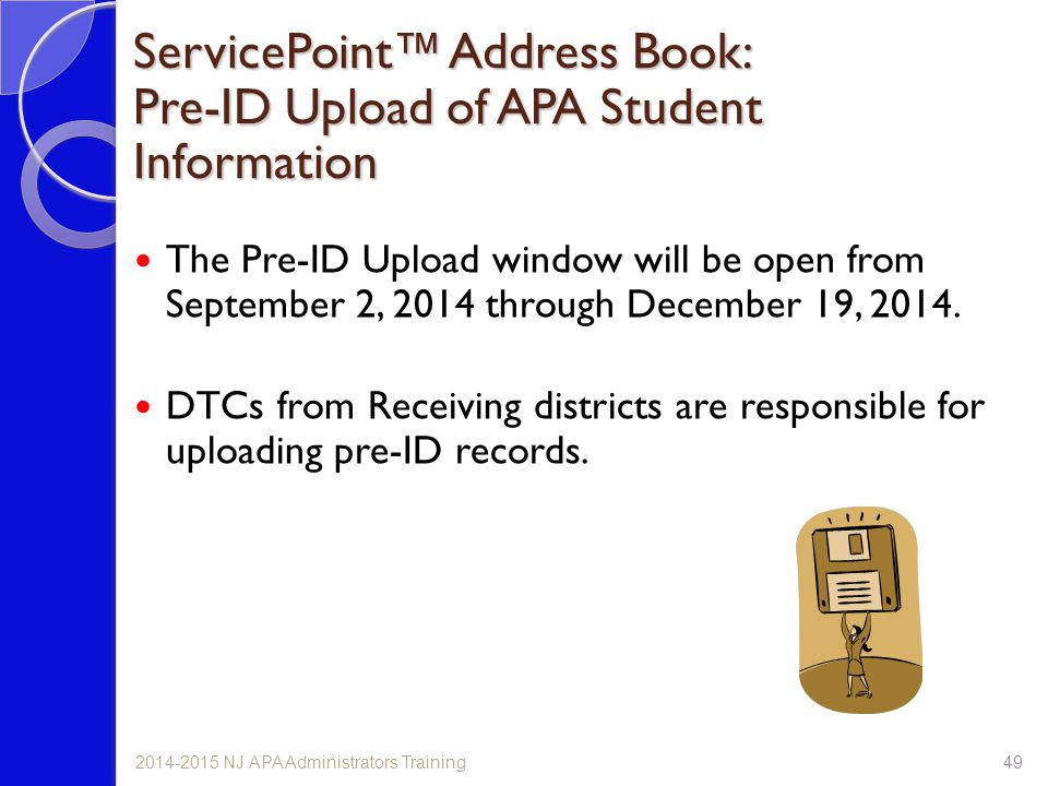 ServicePoint™ Address Book: Pre-ID Upload of APA Student Information