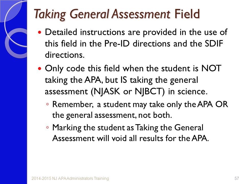 Taking General Assessment Field