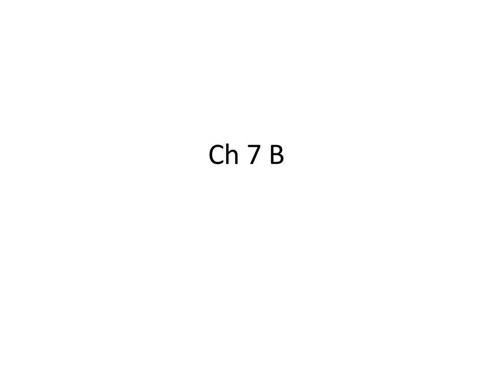 Ch 7 B
