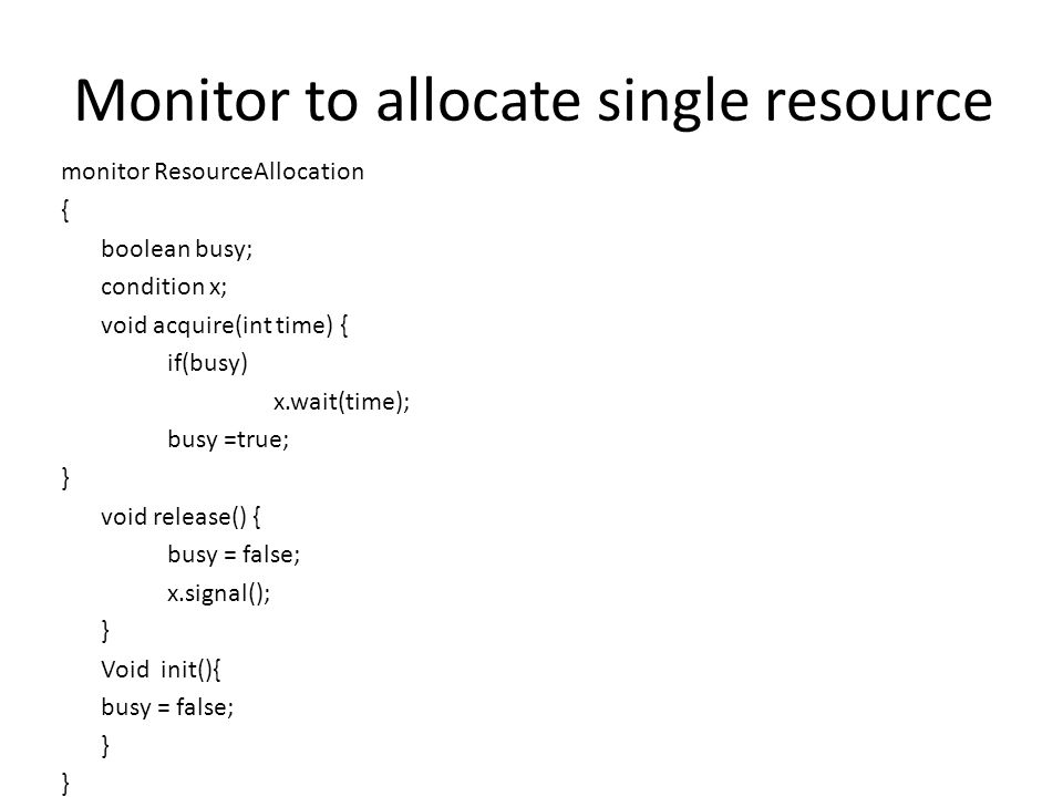 Monitor to allocate single resource