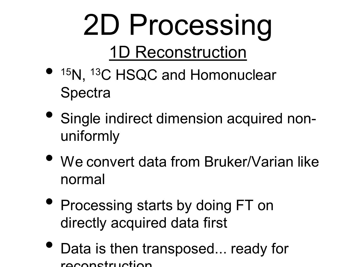 2D Processing 1D Reconstruction