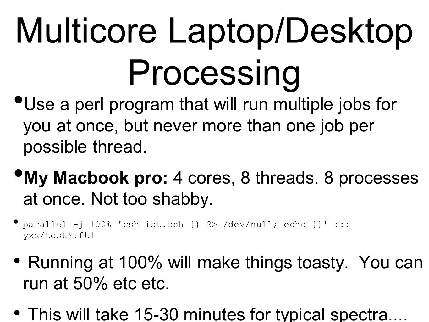 Multicore Laptop/Desktop Processing