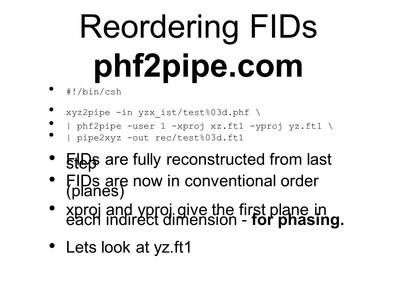 Reordering FIDs phf2pipe.com