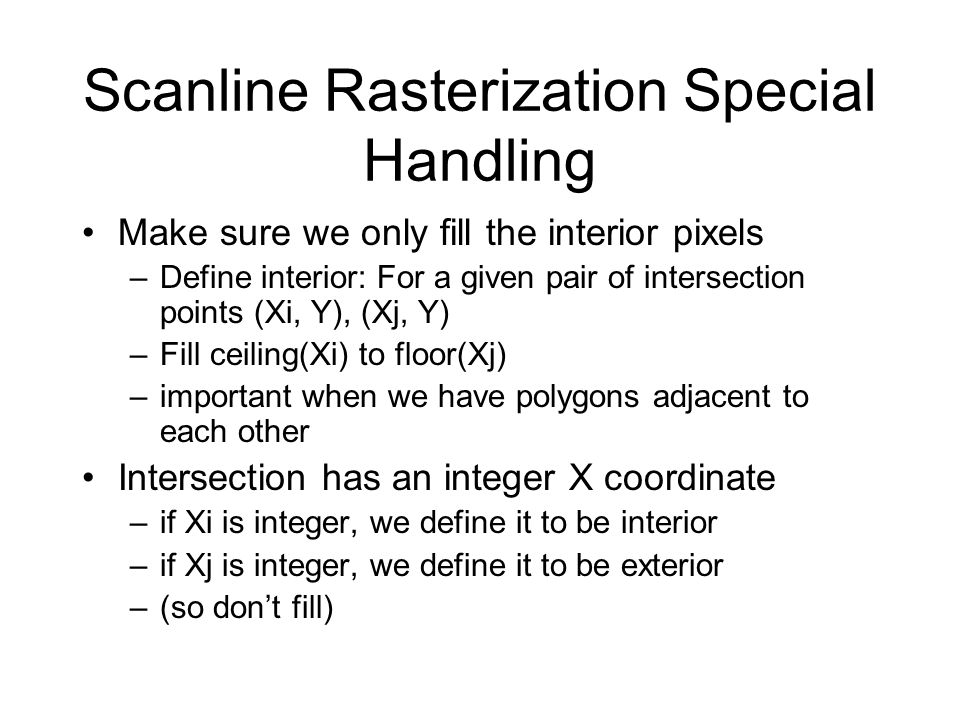 Scanline Rasterization Special Handling