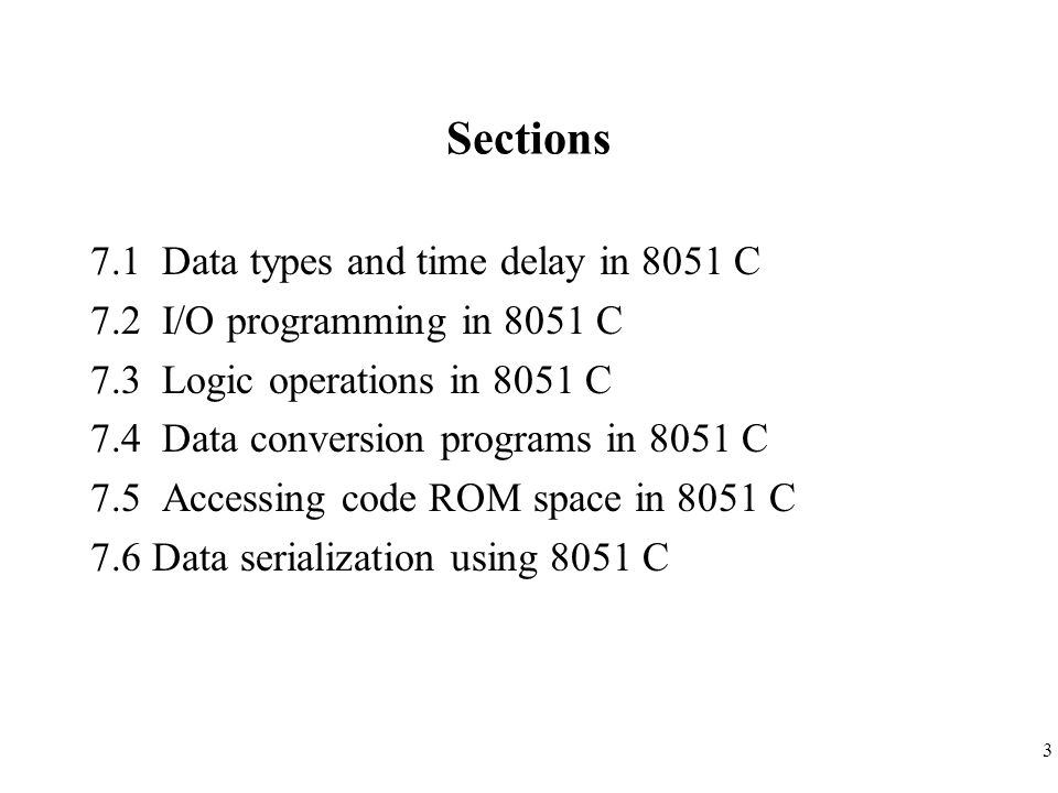 Sections 7.1 Data types and time delay in 8051 C
