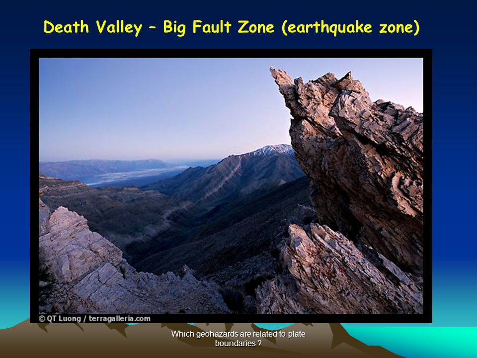 Death Valley – Big Fault Zone (earthquake zone)