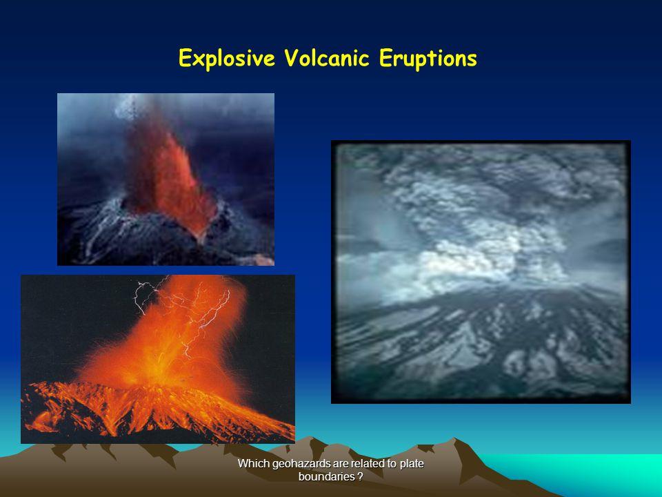 Explosive Volcanic Eruptions