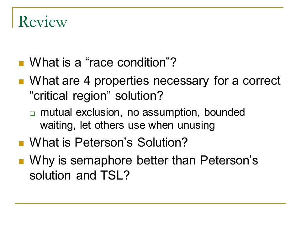 Review What is a race condition
