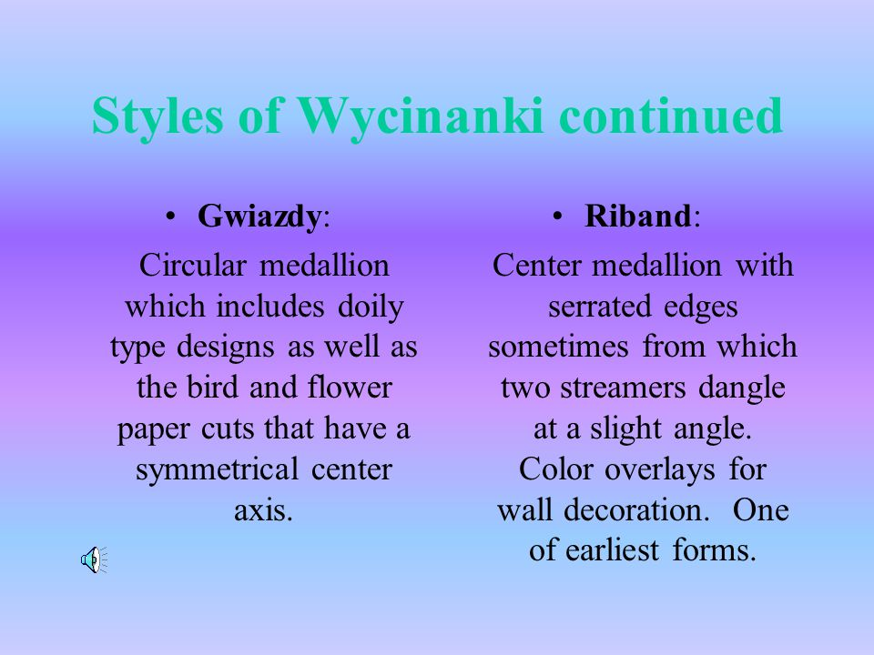 Styles of Wycinanki continued