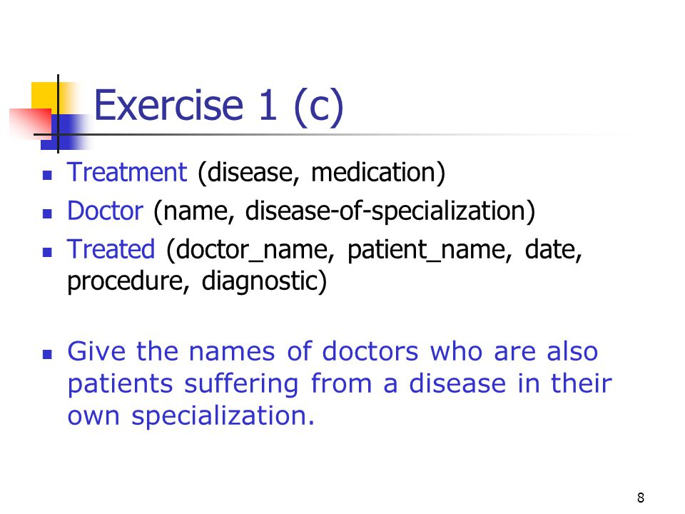 Exercise 1 (c) Treatment (disease, medication)