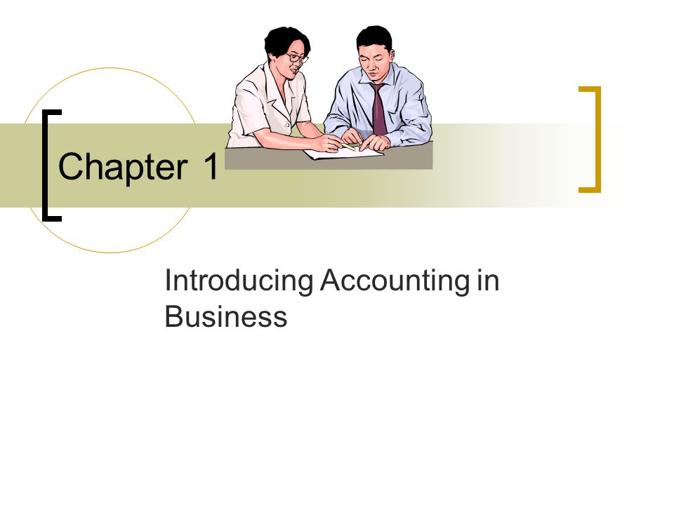 Introducing Accounting in Business