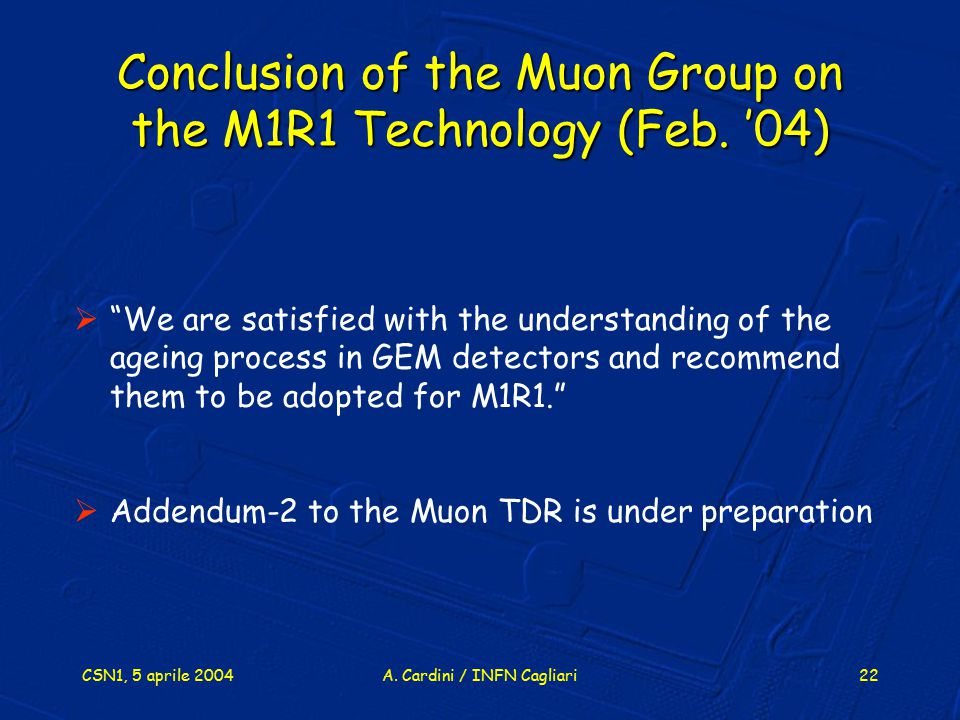 Conclusion of the Muon Group on the M1R1 Technology (Feb. '04)