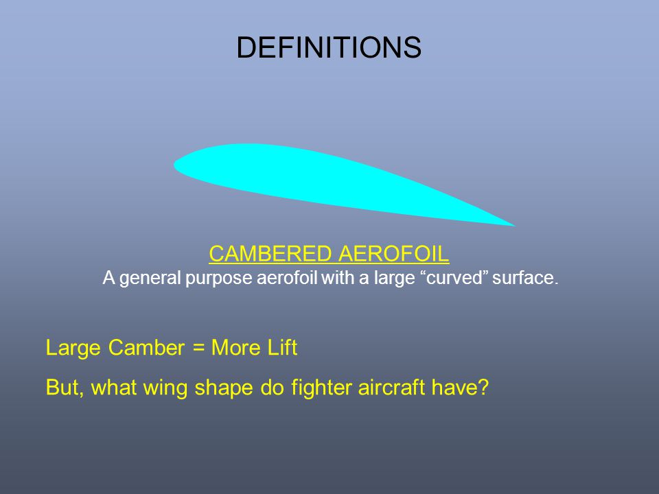 A general purpose aerofoil with a large curved surface.