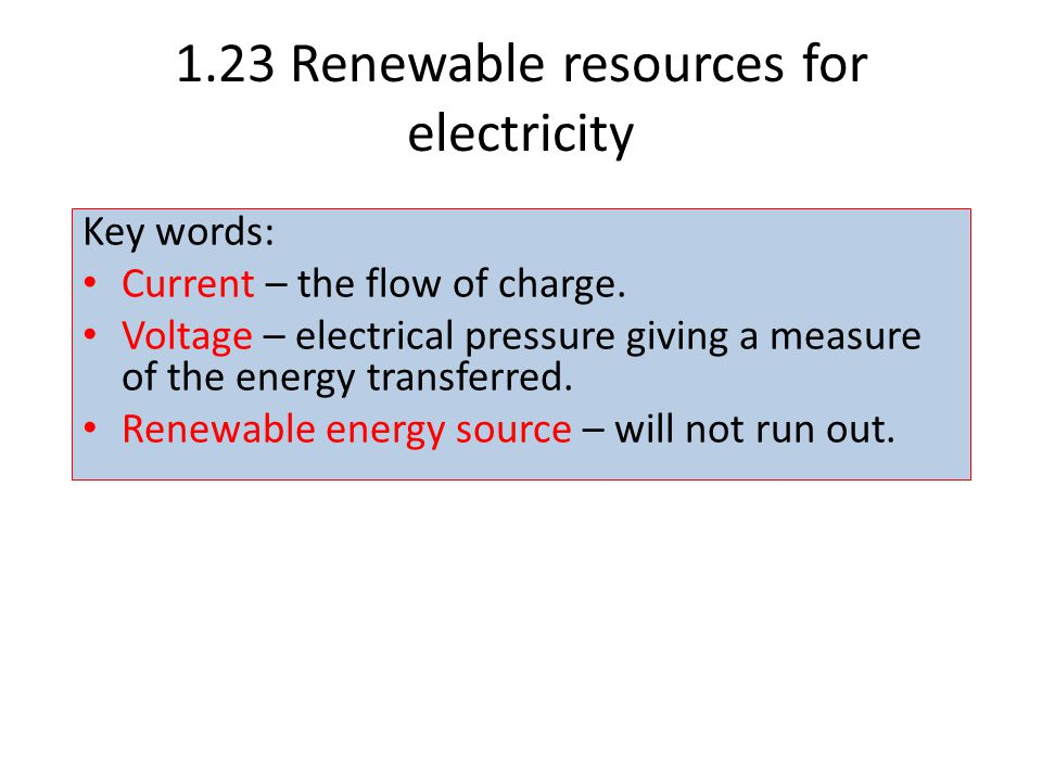 1.23 Renewable resources for electricity