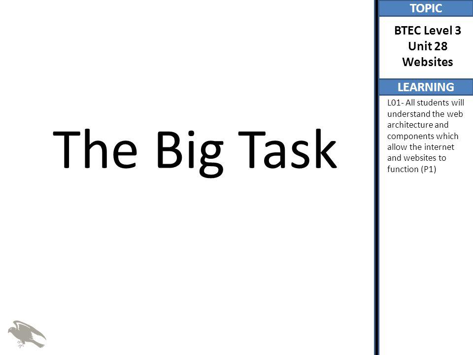 The Big Task