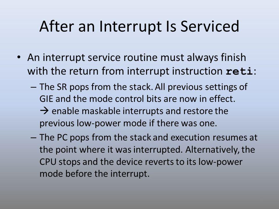 After an Interrupt Is Serviced