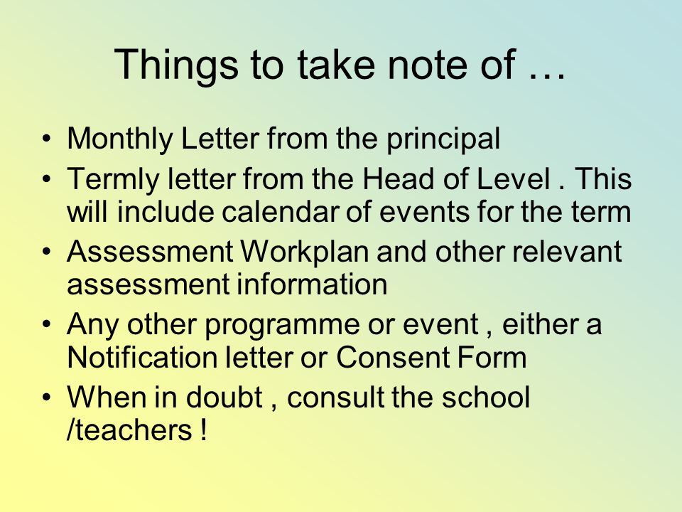 Things to take note of … Monthly Letter from the principal