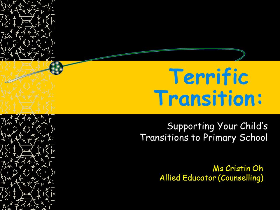 Supporting Your Child's Transitions to Primary School
